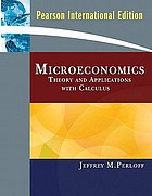 Microeconomics : theory & applications with calculus
