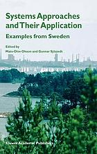 Systems approaches and their application : examples from Sweden