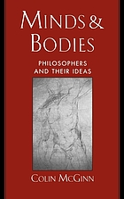 Minds and bodies : philosophers and their ideas