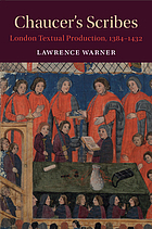 Chaucer's scribes : London textual production, 1384-1432