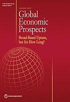 Global economic prospects. January 2018 : broad-based upturn, but for how long?