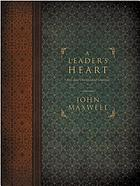 A leader's heart : 365-day devotional journal