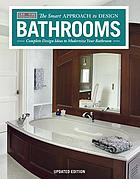 The smart approach to design bathrooms : complete design ideas to modernize your bathroom.