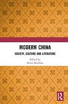 Modern China : society, culture and literature