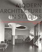 Modern architecture in St. Louis : Washington University and postwar American architecture, 1948-1973
