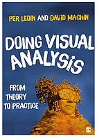 Doing visual analysis : from theory to practice