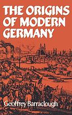 The Origins of modern Germany