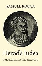 Herod's Judaea : a Mediterranean state in the classical world