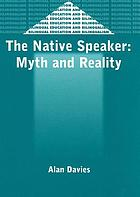 The native speaker : myth and reality