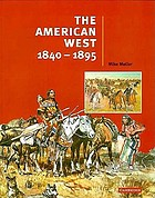 The American West, 1840-1895