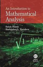 Introduction to Mathematical Analysis, An.