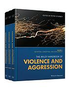 The Wiley handbook of violence and aggressionnVolume 1, Definition, conception, and development