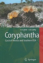 Coryphantha : cacti of Mexico and Southern USA