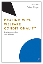 Dealing with welfare conditionality : implementation and effects