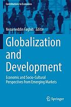 Globalization and development : economic and socio-cultural perspectives from emerging markets