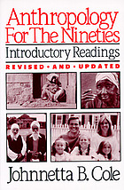 Anthropology for the nineties : introductory readings
