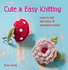 Learn to knit with these 35 adorable projects.