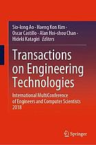 Transactions on engineering technologies : International MultiConference of Engineers and Computer Scientists 2018