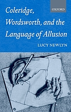 Coleridge, Wordsworth and the Language of Allusion. Oxford English Monographs.