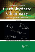 CARBOHYDRATE CHEMISTRY : proven synthetic methods, volume 2.