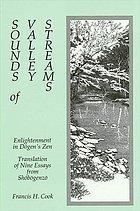 Sounds of valley streams : enlightenment in Dōgen's Zen, translation of nine essays from Shōbōgenzō