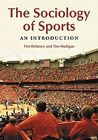 The sociology of sports : an introduction