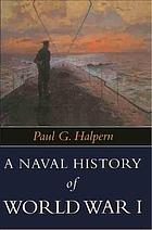 A naval history of World War I