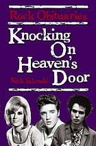 Knocking on heaven's door : rock obituaries