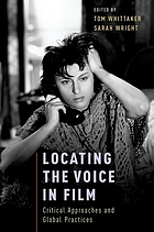 Locating the voice in film : critical approaches and global practices