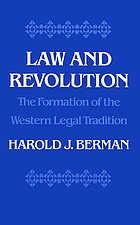 Law and revolution : the formation of the Western legal tradition