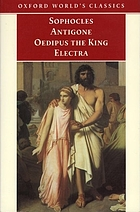 Antigone ; Oedipus the King ; Electra