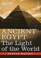 Ancient Egypt : the light of the world