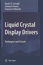 Liquid crystal display drivers : techniques and circuits