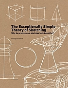Exceptionally simple theory of sketching - why do professional sketches loo.