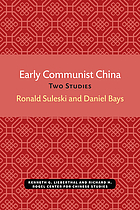 Early Communist China : two studies
