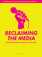 Reclaiming the media : communication rights and democratic media roles
