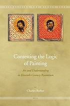 Contesting the logic of painting : art and understanding in eleventh-century Byzantium