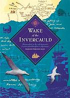 Wake of the Invercauld : shipwrecked in the sub-Antarctic : a great-granddaughter's pilgrimage