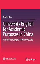 University English for academic purposes in China : a phenomenological interview study