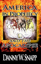 America in prophecy and the apocalypse