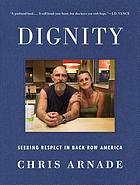 Dignity : seeking respect in back row America
