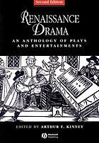 Renaissance drama : an anthology of plays and entertainments