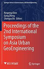 Proceedings of the 2nd International Symposium on Asia Urban GeoEngineering