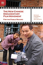 The new Chinese documentary film movement for the public record
