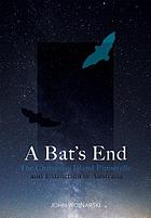 A bat's end : the Christmas Island pipistrelle and extinction in Australia