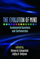 The evolution of mind : fundamental questions and controversies