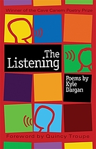 The listening : poems