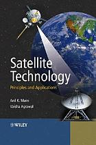 Satellite technology : principles and applications