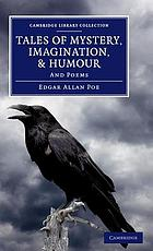 Tales of mystery, imagination, & humour : and poems
