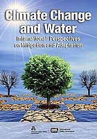 Climate change and water : international perspectives on mitigation and adaptation